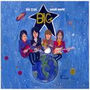 Big Star Small World thumbnail