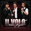 Il Volo...Takes Flight (Live From The Detroit Opera House) thumbnail