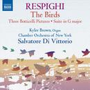 Respighi: The Birds; Three Botticelli Pictures; Suite In G Major thumbnail