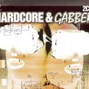 The World Of Hardcore & Gabber thumbnail