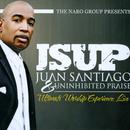 The Naro Group Presents - JSUP - Juan Santiago & Uninhibited Praise Ultimate Worship Experience - Live thumbnail