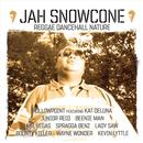 Jah Snowcone: Reggae Dancehall Nature thumbnail