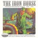 The Iron Horse (Vintage Railroad Songs 1926-1952) thumbnail