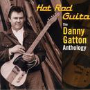 Hot Rod Guitar - The Danny Gatton Anthology thumbnail