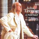 John Tavener: A Portrait - His Works, His Life, His Words thumbnail