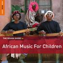 Rough Guide To African Music For Children thumbnail