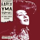 Early Yma Sumac: The Imma Sumack Sessions thumbnail