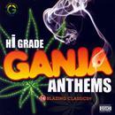 Hi-Grade Ganja Anthems thumbnail