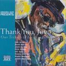 Thank You Joe! Our Tribute To Joe Henderson thumbnail
