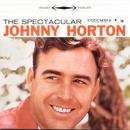 The Spectacular Johnny Horton thumbnail