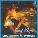 Love Has Made Me Stronger thumbnail