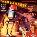 The Treblemakers Versus The Doomsday Device thumbnail