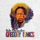 We Remember Gregory Isaacs thumbnail