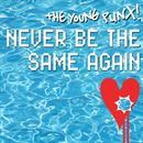 Never Be The Same Again (Single) thumbnail
