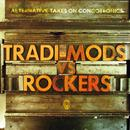 Tradi-Mods Vs Rockers thumbnail
