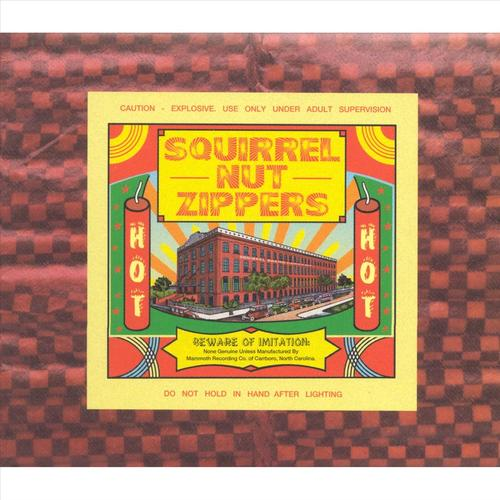 Squirrel Nut Zippers - The Best Of Squirrel Nut Zippers As Chronicled By Shorty Brown